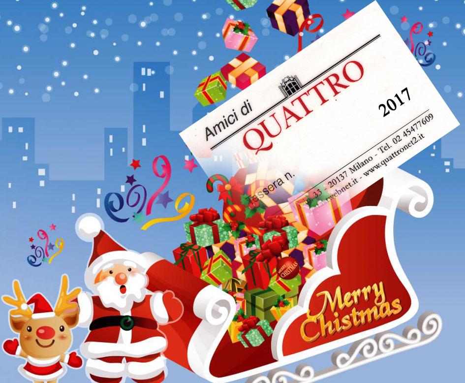 Anche quest'anno diventate amici di QUATTRO!