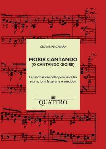 MORIR CANTANDO (O CANTANDO GIOIRE)