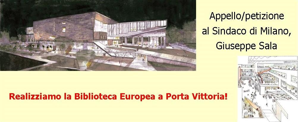 Realizziamo la biblioteca europea a porta vittoria!